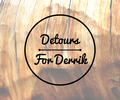 Detours For Derrik
